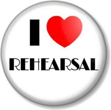 I Love / Heart REHEARSAL Pinback Button Badge Acting Musical Theatre Singing